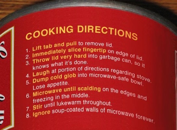 honest canned soup, accurate canned soup, honest soup, accurate soup, honest canned soup instructions, accurate canned soup instructions, funny, funny pic, funny pics, funny photo, funny photos, funny picture, funny pictures, canned soup directions, cooking directions, honest cooking directions, accurate cooking directions