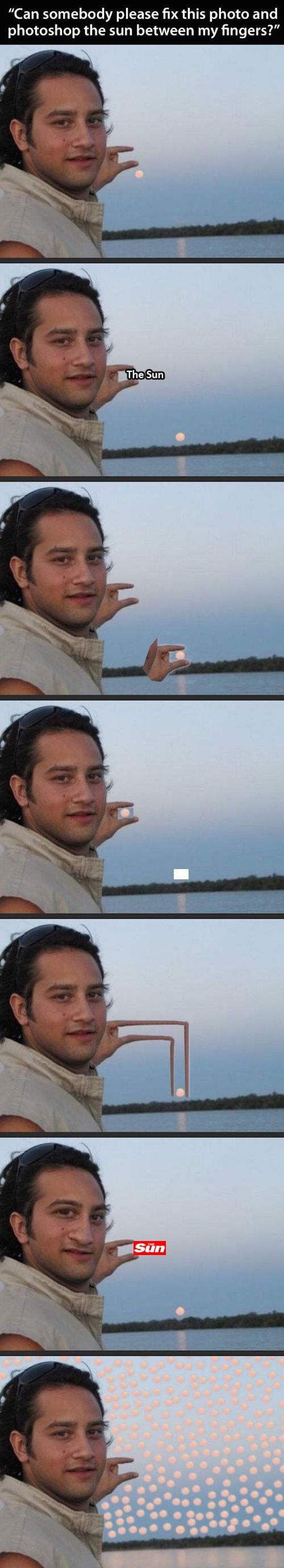 funny pictures of guy who asked someone to photoshop the sun between his fingers