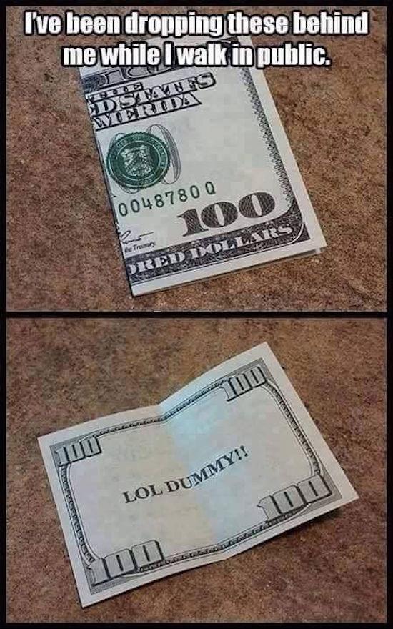 funny pics for facebook of 100 dollar bill prank