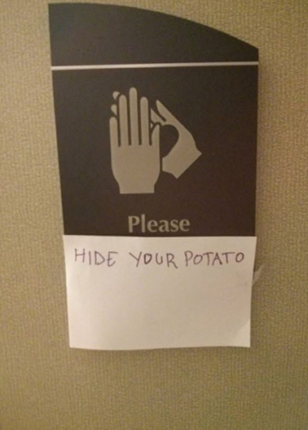 funny photo of please hide your potato sign