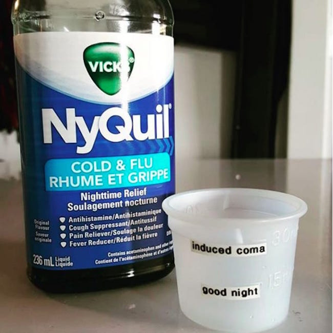 funny pic of nyquil cup labeled good night and induced coma