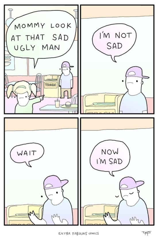 funny photo of extra fabulous comics of sad ugly guy