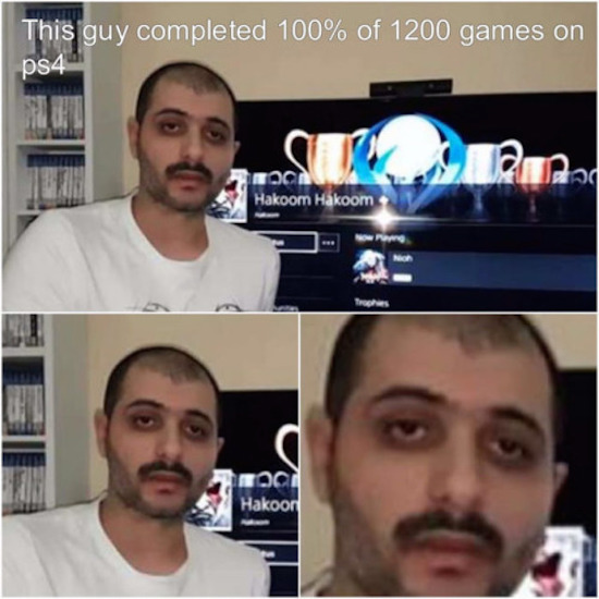 funny photo of tired guy who played 100% of 1200 PS4 games