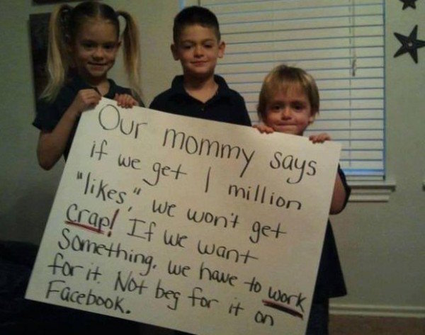 funny picture of kids holding a sign that says if they get one million likes they get crap