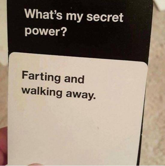 pic of cards against humanity farts and walking away superpower