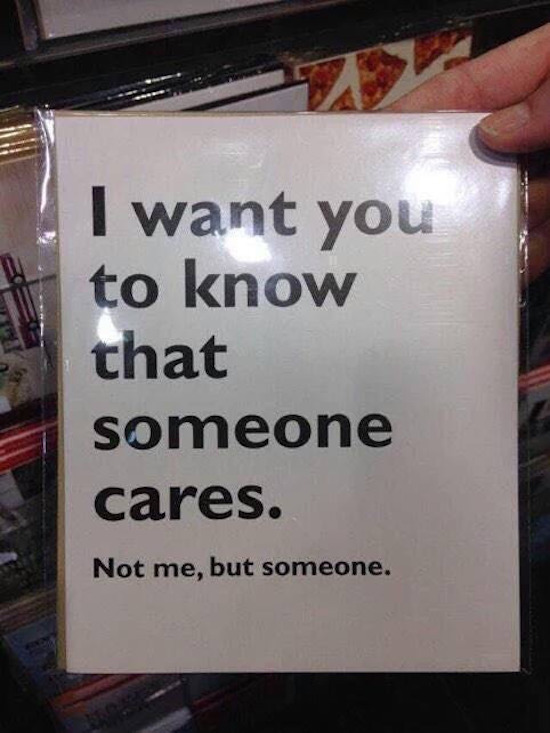 funny image of i want you to know that someone cares card