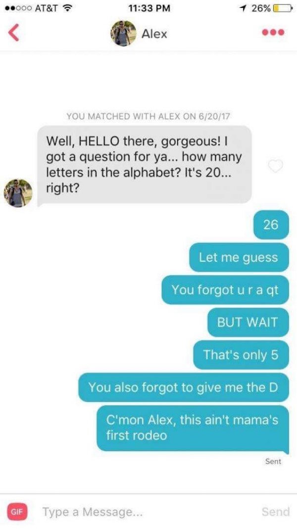 funny picture of an alphabet pick up line on tinder ruined