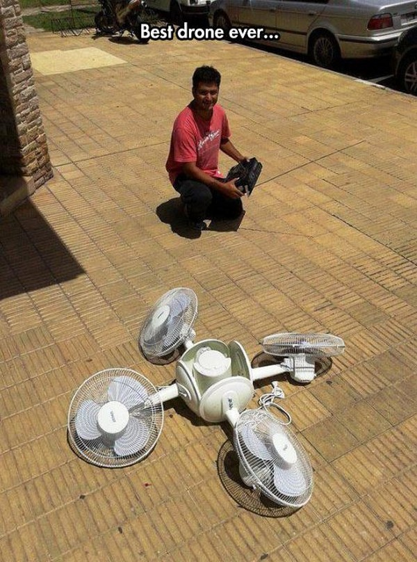 silly picture of best drone ever made out of oscillating fans