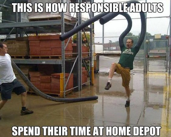 silly pic of how responsible adults spend their time at home depot