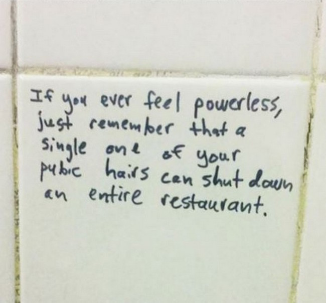 funny picture of if you feel powerless pubic hair bathroom graffiti