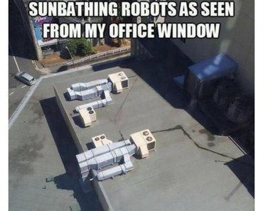 sunbathing robots, best funny pictures, funny pics, funny photos, funny pictures, funny vids, the best funny pictures, really funny photos, funny photos of animals, funny photos 2016, funny photos 2017, funny photos 2018, funny photos 2019, funny pics 2016, funny pics 2017, funny pics 2018, funny pics 2019, funny pictures 2016, funny pictures 2017, funny pictures 2018, funny pictures 2019, funniest pics 2016, funniest pics 2017, funniest pics 2018, funniest pics 2019, funniest pictures 2016, funniest pictures 2017, funniest pictures 2018, funniest pictures 2019, funniest photos 2016, funniest photos 2017, funniest photos 2018, funniest photos 2019, where to find funny pictures, funny pictures which made everyone laugh, where funny pictures, where to download funny pictures, where to find funny pictures with captions, where to get funny pictures for instagram, where to find funny pictures to share, where to find funny pictures to share on facebook, where to see funny pictures, funny pictures for instagram, funny pictures for facebook, funny pictures for memes, funny pictures for wallpaper, funny pictures for him, funny pictures for her, funny pictures for friends, funny pictures for snapchat, funny pictures like uberhumor, funny pictures like 9gag, funny pictures like facebook, funny pictures like, funny pictures like ifunny, funny stuff like pictures, funny pictures to text, funny pictures to photoshop, funny pictures to send, funny pictures to caption, funny pictures to post, funny pictures to make someone feel better, funny pictures to put on facebook, funny pictures to make you laugh, funny pictures to make you smile, funny pictures to brighten your day, funny pictures to brighten someone's day, funny pictures with words, funny pictures with no words, funny pictures without captions, funny pictures with jokes, funny pictures with dogs, funny pictures with cats, funny pictures without words, funny pictures without text, where can I find funny photos, best photos ever, best photo ever, silly photos, silly pictures, silly pics,