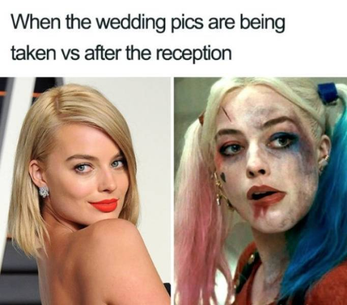 when the wedding pics are being taken vs after the reception, when the wedding pics are being taken vs after the reception funny picture