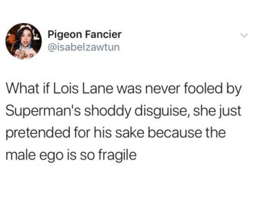 superman fragile male ego, funniest tweets, funny tweets, best tweets, top tweets, tweets, tweet, top tweet, best tweet, funny tweet, funniest tweet, hilarious tweets, very funny tweets