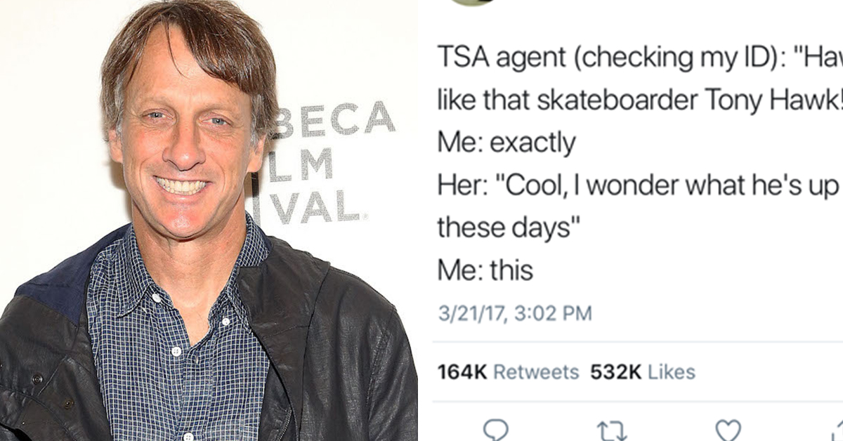 Tony Hawk Tweeting Whenever People Don't Recognize Him Is The Funniest Thing You'll See Today, Guaranteed