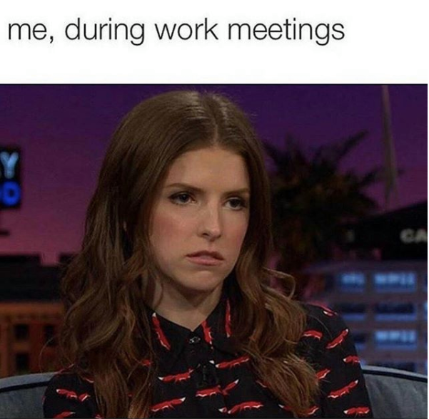 work memes, funny work memes, job memes, funny work jokes, work memes, memes about work, office memes, workplace memes, work jokes, coworker jokes, work tweets, funny work tweets, working, jokes about working, me during work meetings anna kendrick