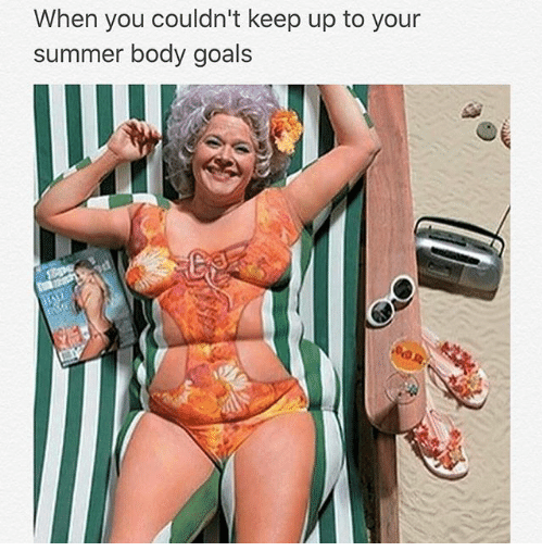 beach body, bikini bod, body, body image, every body is a summer body, Funny, funny memes, funny pictures, memes, relatable memes, summer, summer bod, summer bodies, summer body, summertime, trending memes