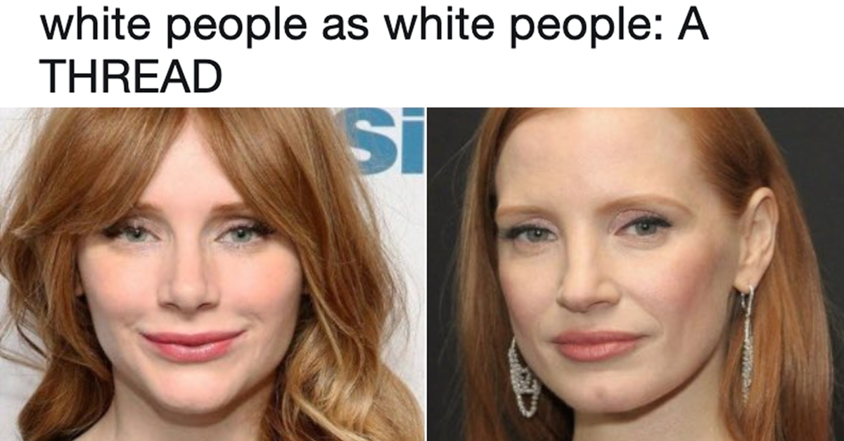 all white people look the same