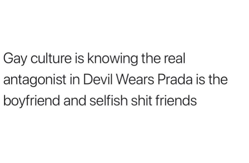 devil wears prada gay meme, gay culture gay meme, real antagonist gay meme, funny real antagonist devil wears prada gay meme