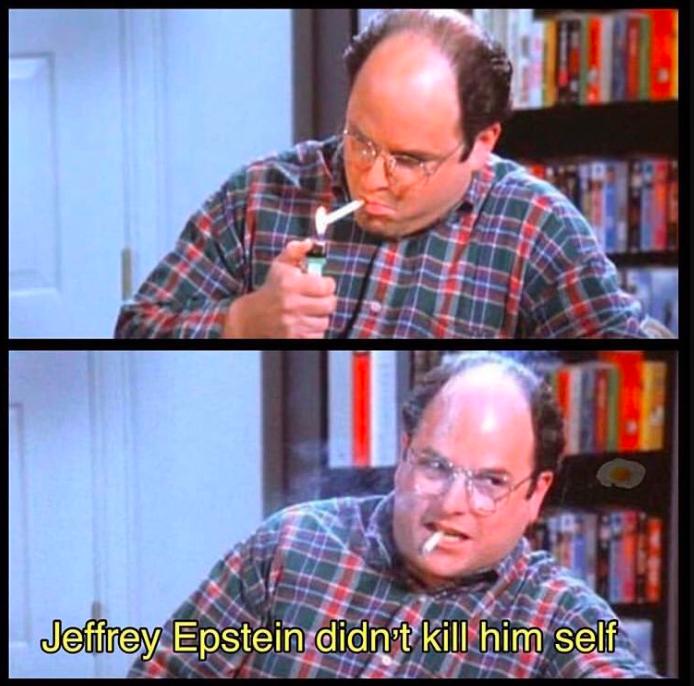 jeffrey epstein memes, jeffery epstein meme, jeffery epstein didn't kill himself, epstein suicide memes, jeffery epstein sex trafficking case, clintons killed jeffery epstein, hillary clinton jeffery epstein meme, bill clinton jeffery epstein meme