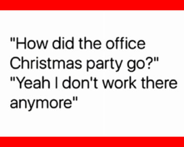 work holiday party meme, work holiday party memes, work christmas party memes
