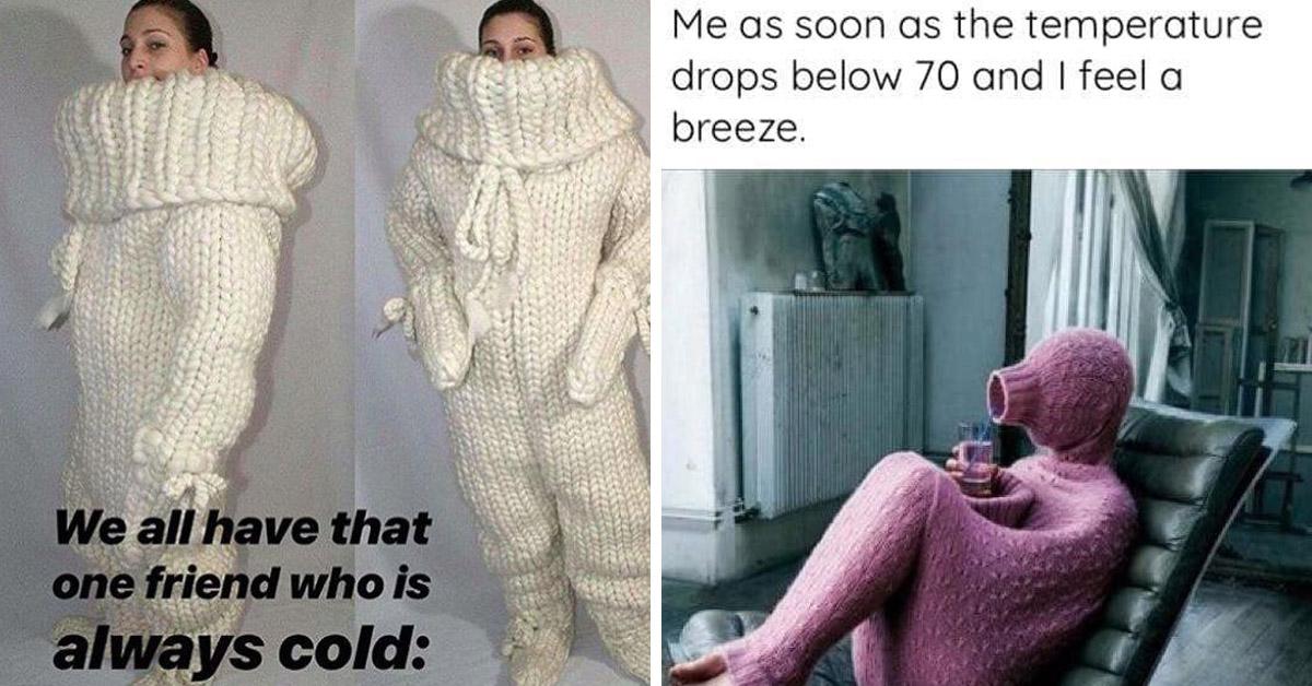cold meme, cold memes, always cold meme, always cold memes,