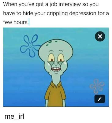 hiding depression for job interview depression meme, job interview depression meme, funny spongebob job interview depression meme