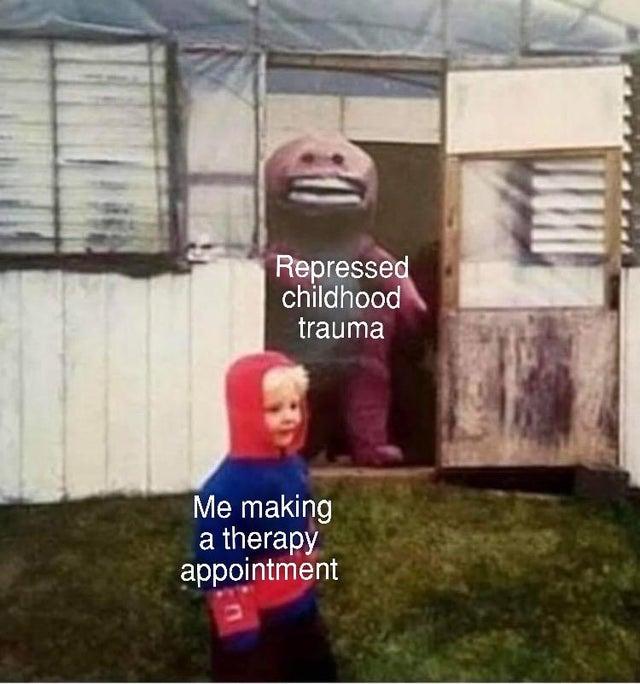repressed childhood trauma depression meme, making therapy appointment depression meme, depression meme, depression memes, funny depression memes, funny depression meme