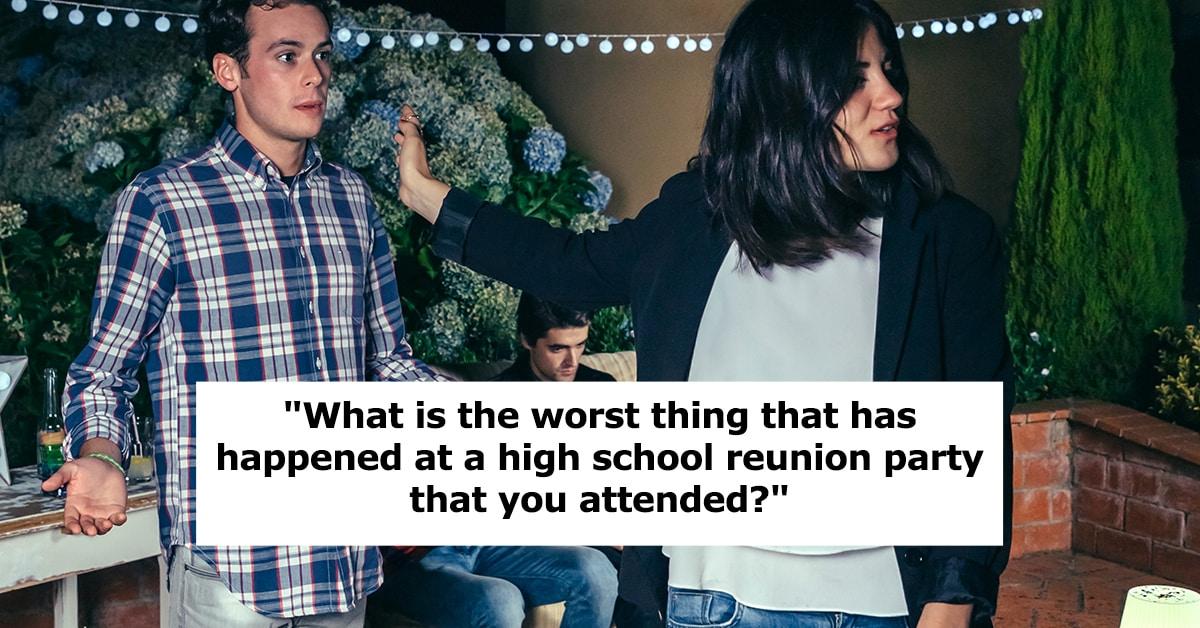 worst high school reunion, worst high school reunion stories, worst high school reunion stories reddit