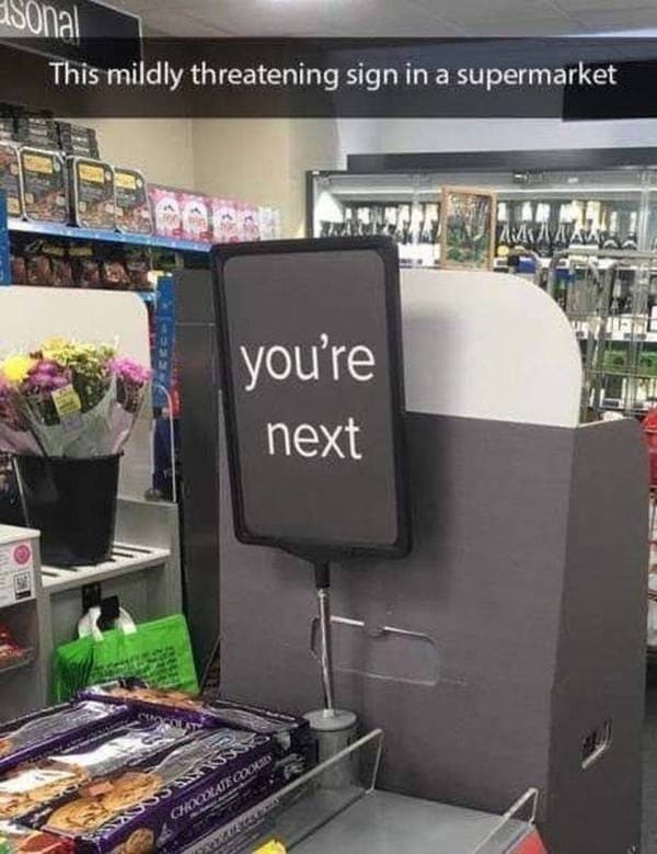 you're next supermarket sign funny picture