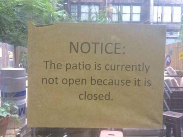 patio is currently not open because it is closed funny picture