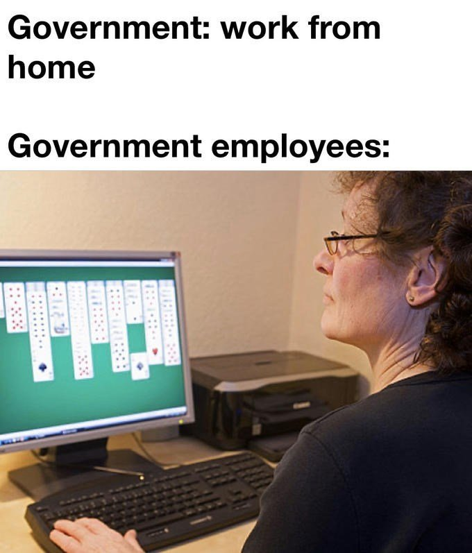 Look Not Everyone Can Work From Home 25 Memes