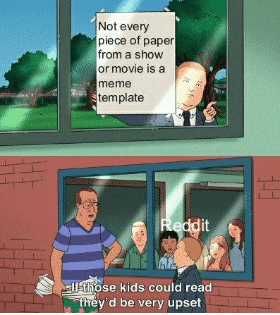 if those kids could read meme, if those kids could they'd be very upset, if those kids could read meme template