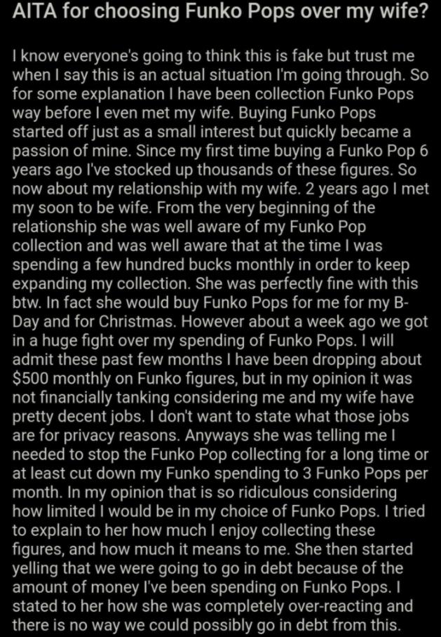 aita for choosing funko pops over my wife, aita funko pops, funko pops aita, choosing funko pops over wife, choosing funko pops over my wife, man chooses funko pops over real human woman, man choose funko pops over woman, man chooses funko pops over wife, man buys a lot of funko pops