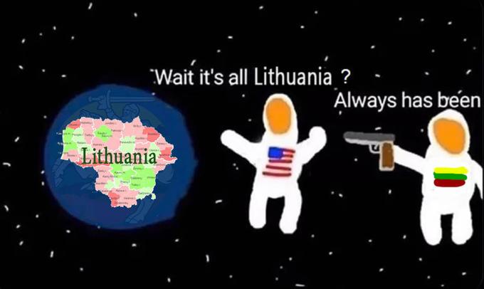 its all Lithuania meme, its all lithuania astronaut meme