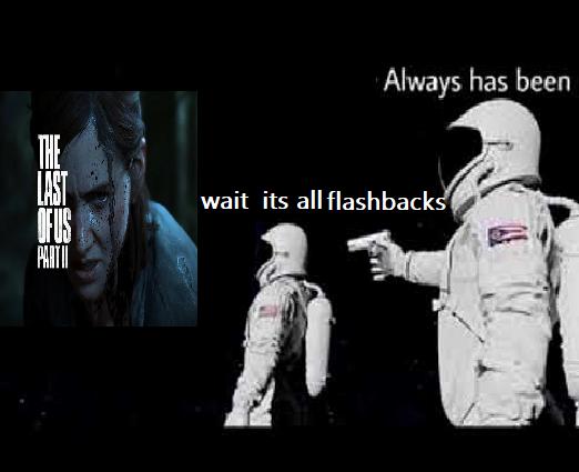 its all flashbacks meme, its all flashbacks astronaut meme