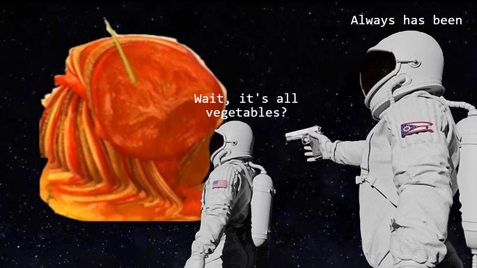 its all vegetable meme, its all vegetable astronaut gun meme, its all vegetable astronaut meme