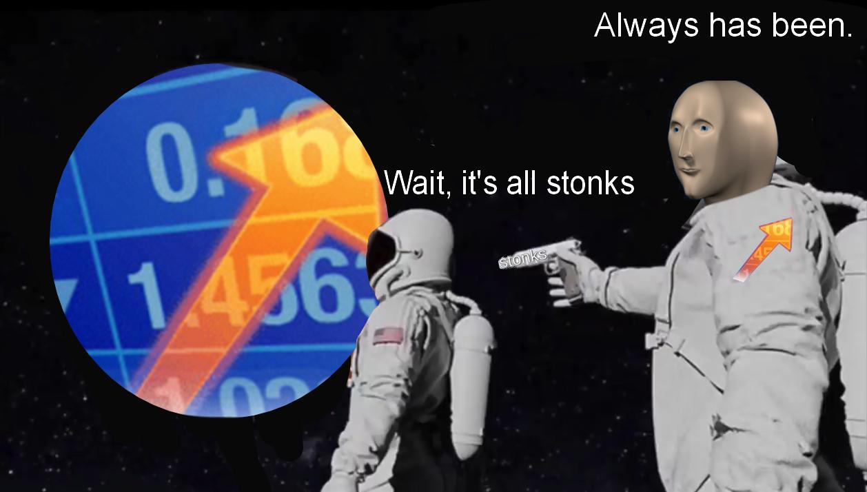 its all stonks meme, its all stonks astronaut meme