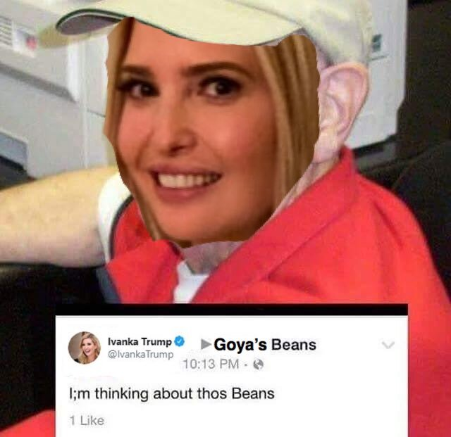 ivanka trump meme, ivanka trump memes, ivanka trump goya meme, ivanka trump goya memes, goya trump meme, goya trump memes, ivanka trump goya, ivanka trump goya beans, goya beans supporting trump, goya beans support trump, goya beans boycott, goya trump, goya ceo trump, bob unanue trump, unanue trump support