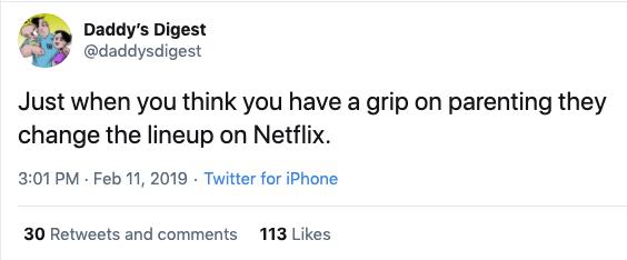 netflix change funny parenting tweet, netflix changing line up funny parent tweet