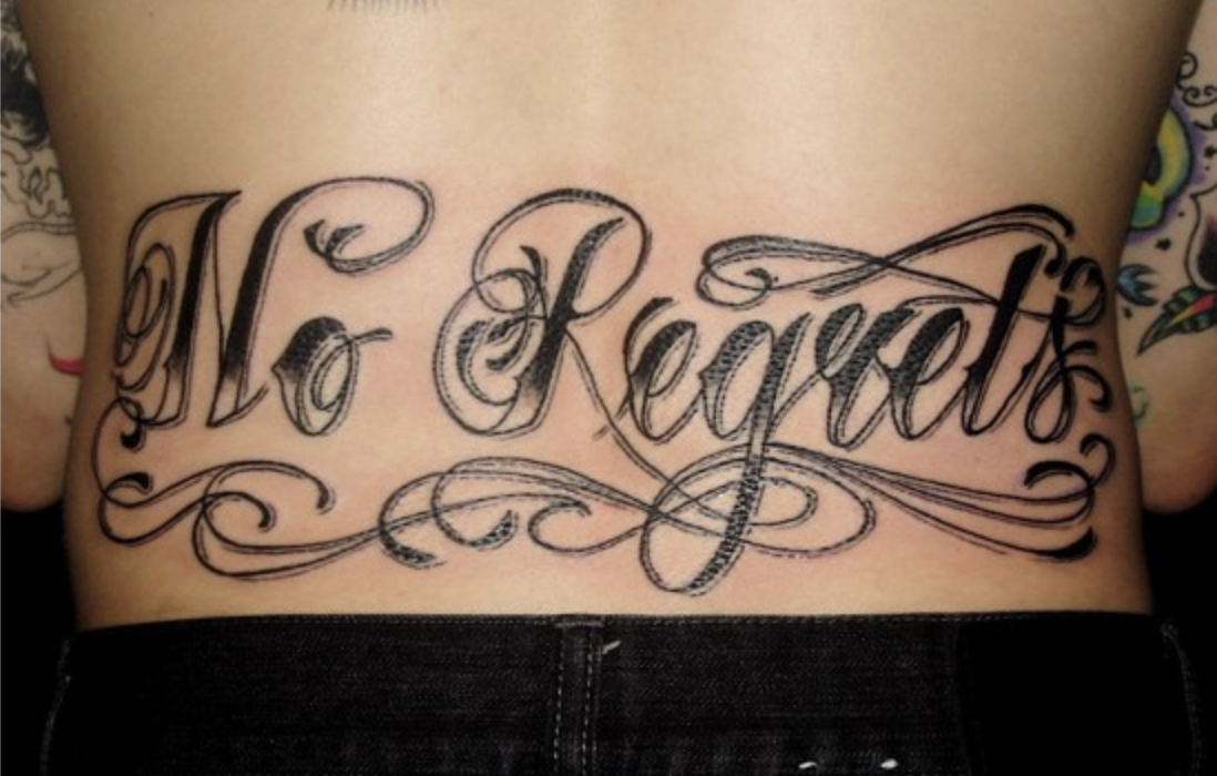 no regrets tramp stamp, no regrets back tattoo
