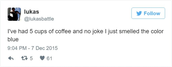 i smelled the color blue coffee meme, funny coffee senses coffee meme, smelling blue coffee meme