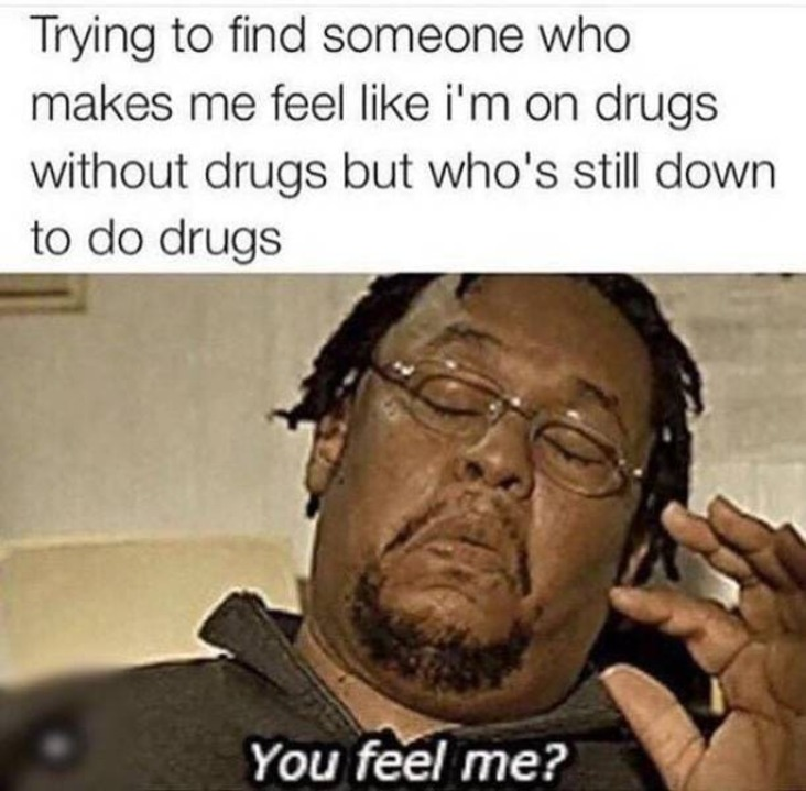 my perfect person weed meme, my perfect person stoner meme, stoner meme, stoner memes, funny stoner meme, funny stoner memes, meme stoner, memes stoner, memes about stoners, meme about stoners, memes about being a stoner, hilarious stoner meme, hilarious stoner memes, meme about being a stoner, smoking weed meme, smoking weed memes, weed smoking meme, weed smoking memes, weed meme, weed memes, funny weed meme, funny weed memes, meme weed, memes weed, meme weed funny, memes weed funny, cannabis meme, cannabis memes, funny cannabis meme, funny cannabis memes