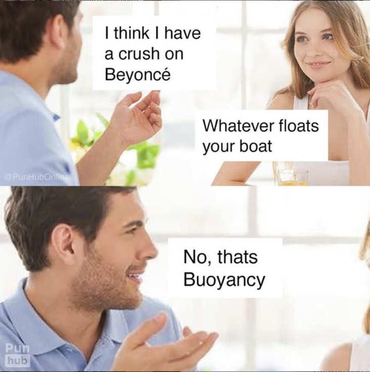funny buoyancy science meme, buoyancy science meme, funny science pun science meme