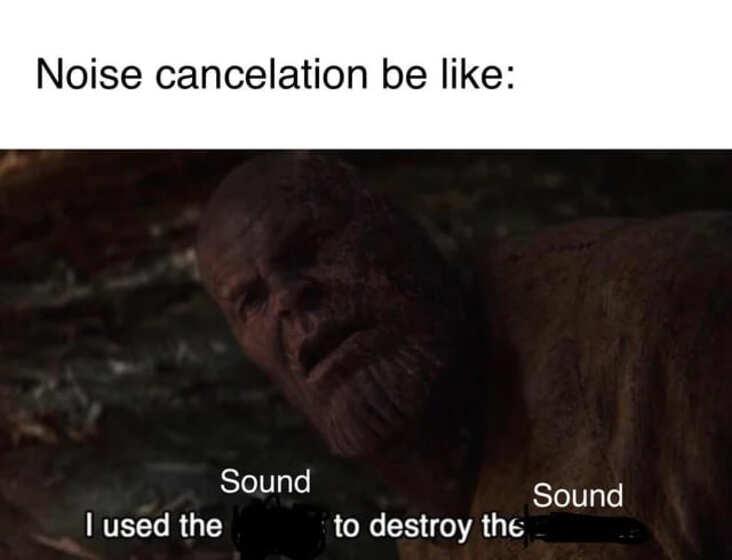 noise cancellation science meme, funny noise cancellation science meme, science meme, science memes, funny science meme, funny science memes, meme science, memes science, meme about science, memes about science, science related meme, science related memes, nerdy science meme, nerdy science memes, funny nerdy meme, funny nerdy memes, nerdy meme, nerdy memes, science joke, sciences jokes, joke about science, jokes about science, science joke meme, science joke memes, clever science meme, clever science memes, smart science meme, smart science memes