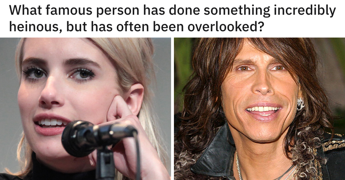 "29 Celebrities Who Have *Allegedly* Gotten Away With Doing ""Incredibly Heinous"" Things"