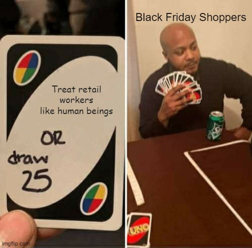 35 Of The Funniest Black Friday Memes We Had Time To Find 11