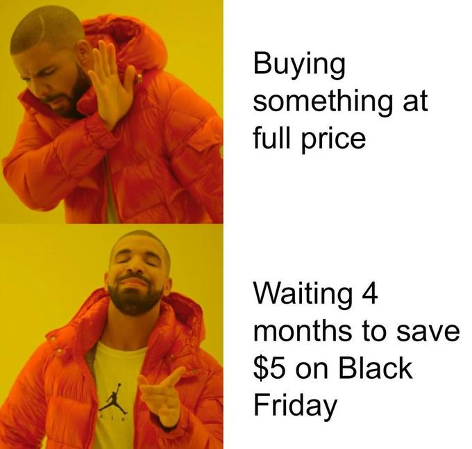 35 Of The Funniest Black Friday Memes We Had Time To Find 19