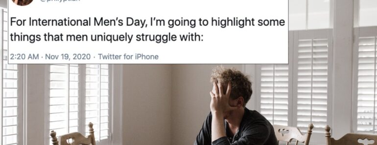 things men struggle with, mens struggles, international men's day