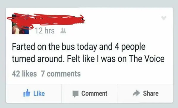 update says guy farted on the bus and four people turned around and he felt like he was on The Voice, Funny Facebook status