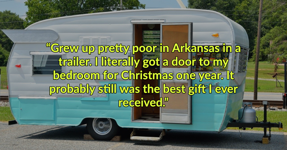 People Who Grew Up Poor Are Sharing The Things They Considered Luxuries